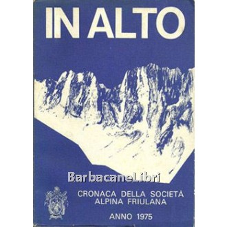 In alto, CAI Club Alpino Italiano, 1975