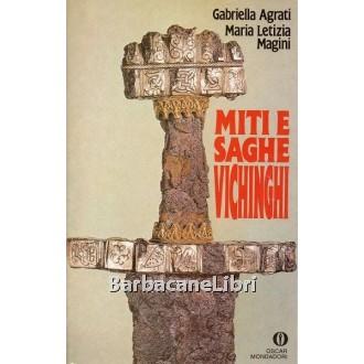 Agrati Gabriella, Magini Maria Letizia, Miti e saghe vichinghi, Mondadori, 1990