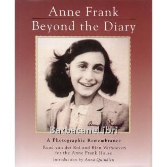 Van der Rol Ruud, Verhoeven Rian, Anne Frank: Beyond the Diary, Viking, 1993