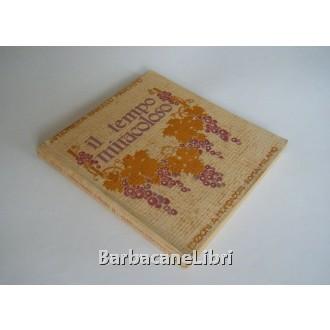 Barocco Marchino Antonietta, Il tempo miracoloso, Mondadori, 1922