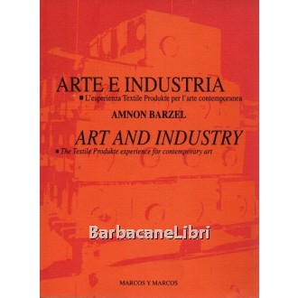 Barzel Amnon, Arte e industria / Art and industry, Marcos y Marcos, 1996