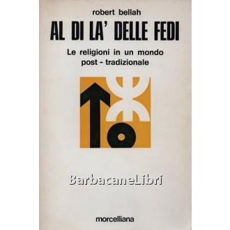 Bellah Robert, Al di là delle fedi, Morcelliana, 1975