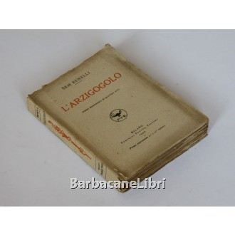 Benelli Sem, L'arzigogolo, Treves, 1922