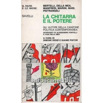 Dessì Simone, Pintor Giaime (a cura di), La chitarra e il potere, Savelli, 1976