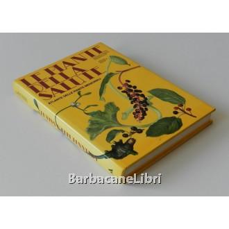 Bianchini Francesco, Corbetta Francesco, Pistoia Marilena, Le piante della salute, Mondadori, 1975