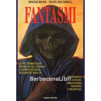 Boar Roger, Blundell Nigel, Fantasmi, Fabbri, 1996