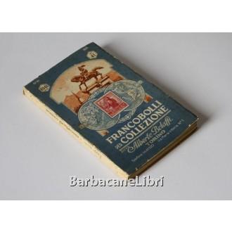 Bolaffi Alberto, Francobolli per collezione N. 41, Bolaffi, 1941
