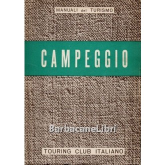 Campeggio, Touring Club Italiano TCI, 1954