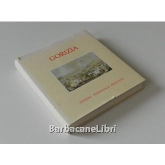 Ciceri Luigi (a cura di), Gorizia, Doretti, 1969