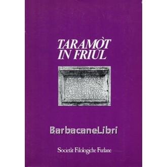 Taramot in Friul, Società Filologica Friulana, 1976