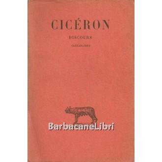 Cicerone, Discours. Catilinaires. Tome X, Société d'édition Les Belles Lettres, 1961