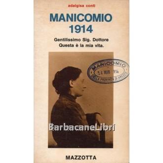 Conti Adalgisa, Manicomio 1914, Mazzotta, 1978