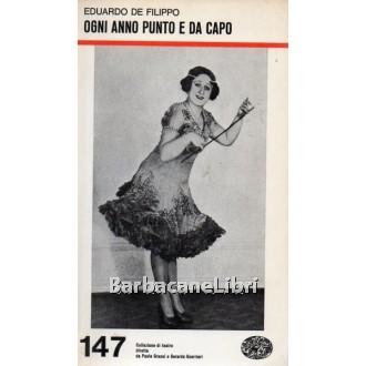 De Filippo Eduardo, Ogni anno punto e a capo, Einaudi, 1971