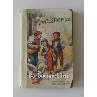 De' Guarinoni, Gli eroi di Montestoppino, Bietti, 1914