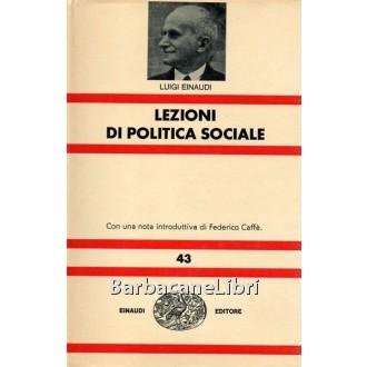Einaudi Luigi, Lezioni di politica sociale, Einaudi, 1965