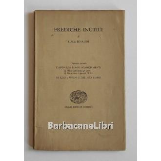 Einaudi Luigi, Prediche inutili. Dispensa seconda, Einaudi, 1956