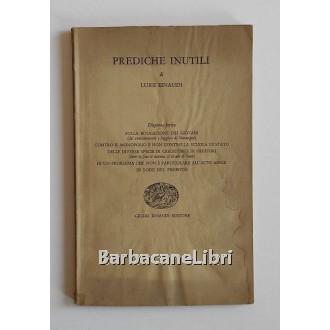 Einaudi Luigi, Prediche inutili. Dispensa terza, Einaudi, 1956