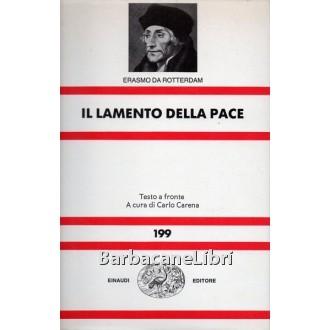 Erasmo da Rotterdam, Il lamento della pace, Einaudi, 1990