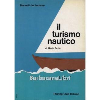 Fazio Mario, Il turismo nautico, Touring Club Italiano, 1967