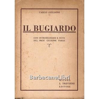 Goldoni Carlo, Il bugiardo, Trevisini