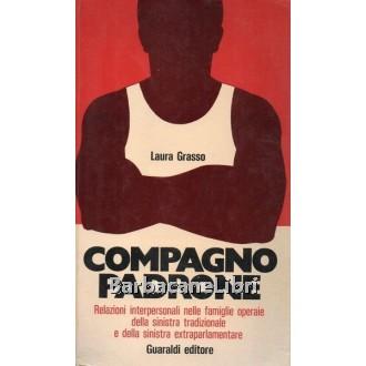 Grasso Laura, Compagno padrone, Guaraldi, 1974