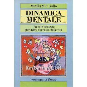 Grillo Mirella M.P., Dinamica automotivante, Franco Angeli, 2000