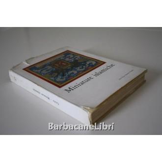 Grube Ernst J. (a cura di), Miniature islamiche, Neri Pozza, 1962