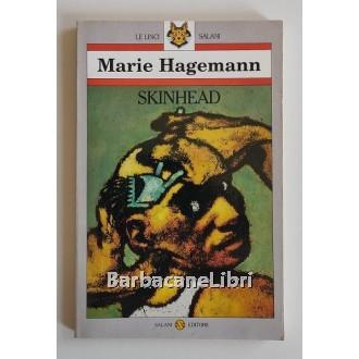 Hagemann Marie, Skinhead, Salani, 1993