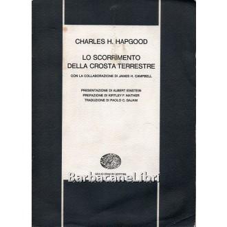 Hapgood Charles H., Lo scorrimento della crosta terrestre, Einaudi, 1965