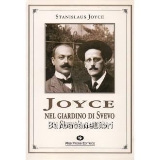 Joyce Stanislaus, Joyce nel giardino di Svevo / Joyce in Svevo's garden, MGS Press, 1995