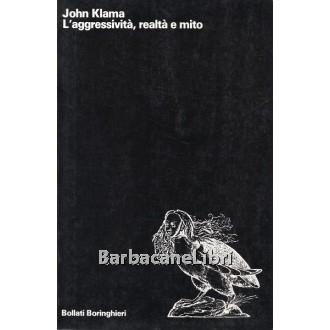 Klama John, L'aggressività, realtà e mito, Bollati Boringhieri, 1991