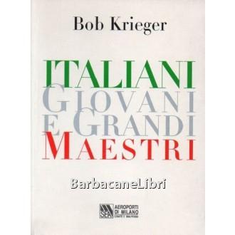 Krieger Bob, Italiani giovani e grandi maestri, 2001