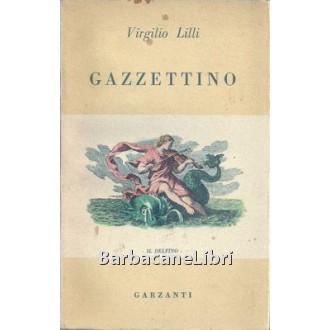 Lilli Virgilio, Gazzettino, Garzanti, 1947