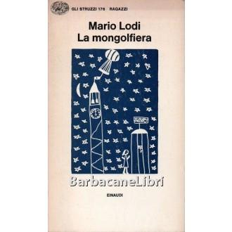 Lodi Mario, La mongolfiera, Einaudi, 1978