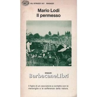 Lodi Mario, Il permesso, Einaudi, 1979