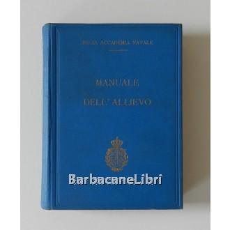 Manuale dell'allievo, Regia Accademia Navale, 1933
