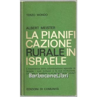 Meister Albert, La pianificazione rurale in Israele, Edizioni di Comunità, 1964