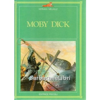 Melville Herman, Moby Dick, Piccoli, 1983