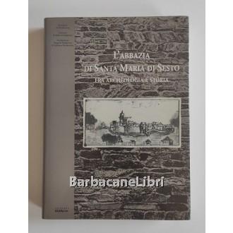 Menis Gian Carlo, Tilatti Andrea (a cura di), L'Abbazia di Santa Maria di Sesto fra archeologia e storia, GEAPprint, 1999
