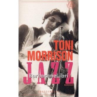 Morrison Toni, Jazz, Frassinelli, 1993