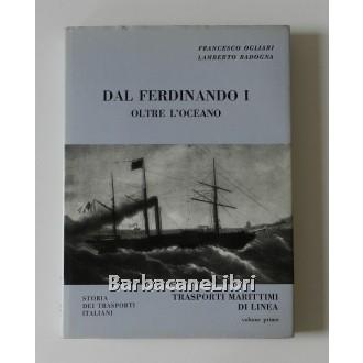 Ogliari Francesco, Radogna Lamberto, Dal Ferdinando I: oltre l'oceano, Cavallotti, 1975