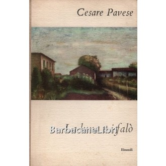 Pavese Cesare, La luna e i falò, Einaudi, I coralli, 1952