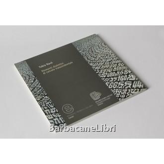 Tobia Ravà. Elementi dialettici di calcolo trascendentale, Grafiche Turato, 2005