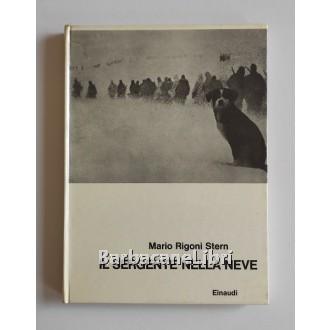 Rigoni Stern Mario, Il sergente nella neve, Einaudi, 1962