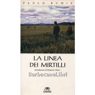 Rumiz Paolo, La linea dei mirtilli, O.T.E. Il Piccolo, 1993