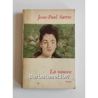 Sartre Jean-Paul, La nausea, Einaudi, 1955