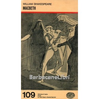 Shakespeare William, Macbeth, Einaudi, 1967