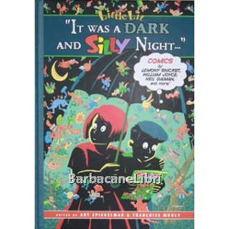 Spiegelman Art, Mouly Francoise, It was a dark and silly night, HarperCollins Publisher, 2003