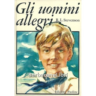 Stevenson Robert Louis, Gli uomini allegri e altri racconti, Edizioni Paoline, 1966