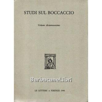 Studi sul Boccaccio. Vol. XIX, Le Lettere, 1990